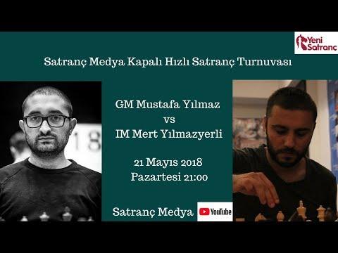 Yarı Final | GM Mustafa Yılmaz - IM Mert Yılmazyerli