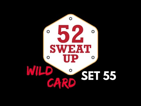 Wild Card III  Set 55 - 52 Sweat Up