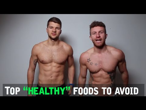 "TOP ""HEALTHY"" FOODS TO AVOID"