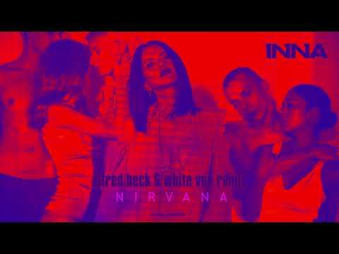 INNA - Nirvana   Alfred Beck & White Vox Remix