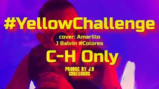 J Balvin - Amarillo  ( Cover C-H Only )