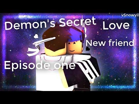 ღDemon's Secret Loveღ Season Two Episode One  New Friend