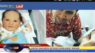 """Download Video Beginilah """"Saat Saat Menegangkan"""" Melahirkan Arumi Bachsin """"Nyidam Sholawat Badar"""" MP3 3GP MP4"""