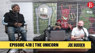 The Joe Budden Podcast Episode 419 | The Unicorn