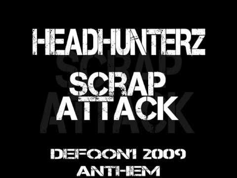 scrap attack headhunterz