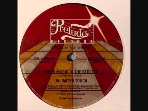 Unlimited Touch - I Hear Music In The Street