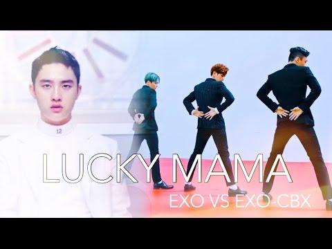HEY, LUCKY MAMA | EXO VS. EXO-CBX (Mashup)