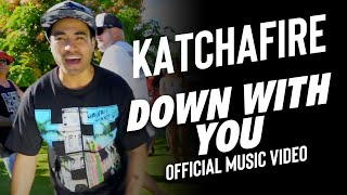 Katchafire - Down With You (Official Music Video)