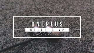 OnePlus Bullets V2 REVIEW and UNBOXING (4K)