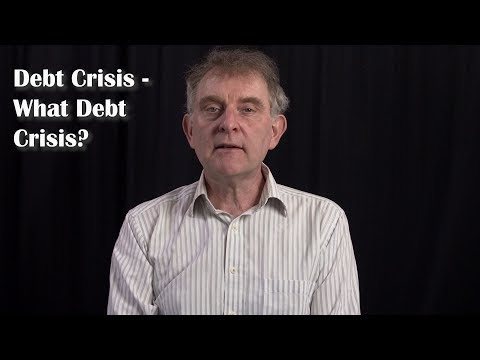 Debt Crisis - What Debt Crisis?