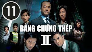 Bằng chứng thép II  11/30 (tiếng Việt); DV chính: Âu Dương Chấn Hoa, Trịnh Gia Dĩnh ; TVB/2008