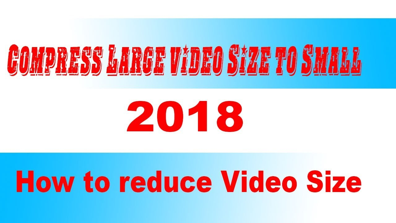 How To Compress Large File To Small Size-Simple Way hindi/urdu using  Handbreak 2018