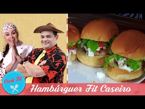 HAMBÚRGUER FIT CASEIRO | Cook Fit | Matheus Ceará E Dani Iafelix