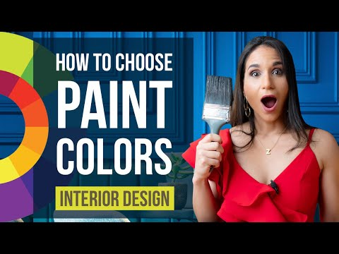 Interior Design Color Selection Tips | How To Choose Paint Colors | Home Decor
