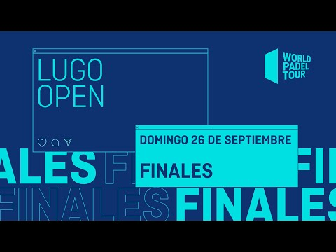 Finales - Lugo Open 2021  - World Padel Tour