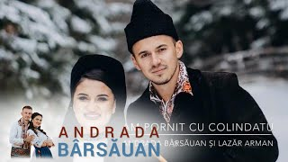 COLAJ COLINDE 2018 - 2019 Andrada Barsauan si Lazar Arman - Am pornit cu colindatu