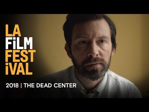 THE DEAD CENTER Trailer   2018 LA Film Festival - Sept 20-28