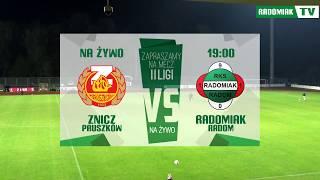RETRANSMISJA: Znicz Pruszków - Radomiak Radom // RADOMIAK.TV