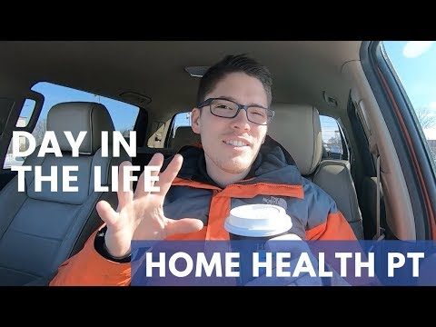 DAY IN THE LIFE: Home Health Physical Therapist