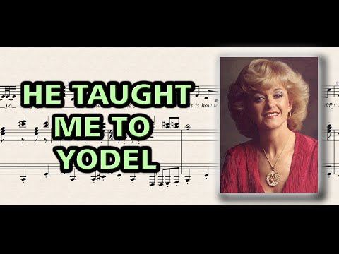 He Taught Me to Yodel | Piano Sheet Music