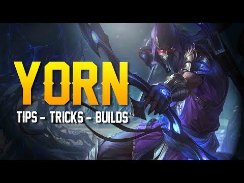 Arena of Valor: HOW TO PLAY YORN [Tips, Tricks, & Builds]