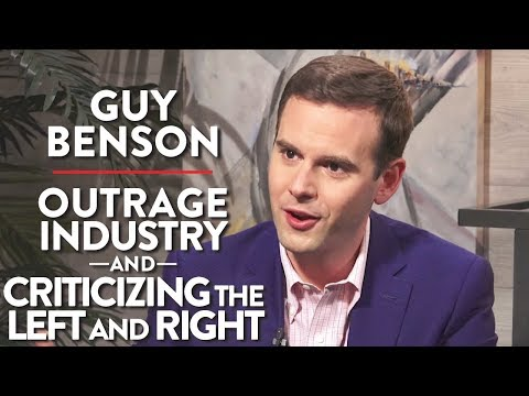 The Outrage Industry and Criticizing the Left and Right (Guy Benson Pt. 2)