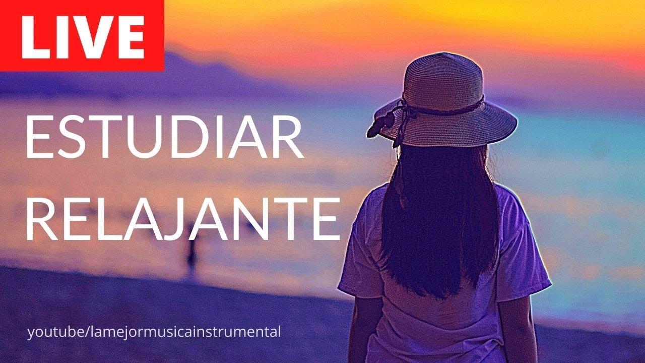 Musica Relajante Para Estudiar Y Relajarse Youtube