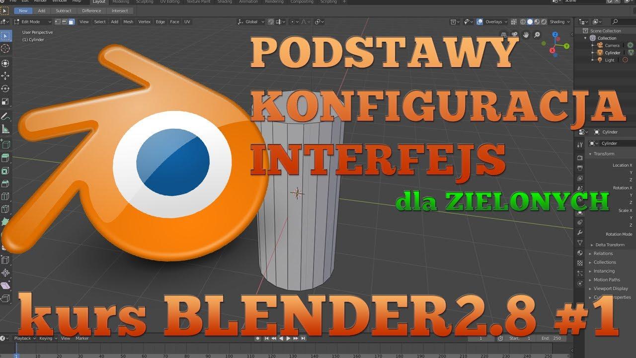 5b770bb82 Kurs Blender 2.8 #1 - Wstęp, Konfiguracja, Interfejs (Podstawy ...