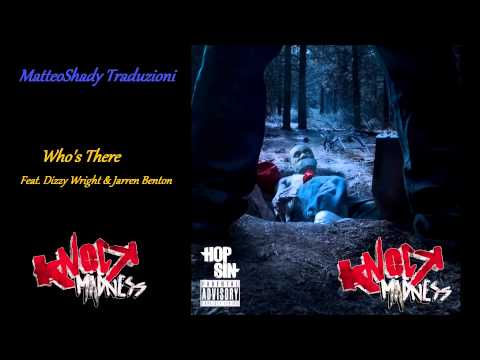 Hopsin - Who's There Feat. Jarren Benton & Dizzy Wright (Sottotitoli In Italiano) mp3