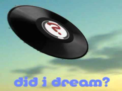 Did I dream you dreamed about me? (UNKNOWN ARTIST)