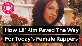 How Lil' Kim Paved The Way For Today's Women In Hip-Hop | Genius News