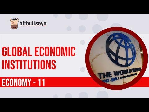 Economy 11: Global Economic Institutions