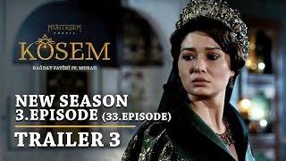 """Magnificent Century Kosem"" New Season - Episode 3 (33.Episode) | Trailer 3 - English Subtitles"