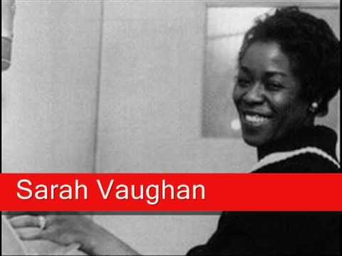 Sarah Vaughan: They Can't Take That Away From Me
