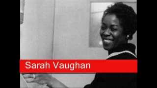 Watch Sarah Vaughan They Cant Take That Away From Me video