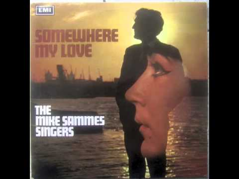 Mike Sammes Singers - Somewhere My Love