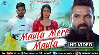 Maula Mere Maula HD Song | Altamash Faridi | Shabab Azmi | Sufi Romantic Song