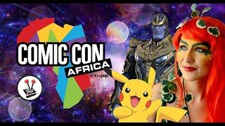 Comic Con Africa 2019 Overview