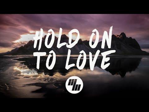 Noah Neiman - Hold On To Love (Lyrics / Lyric Video) feat. Laci Kay