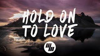 Noah Neiman - Hold On To Love (Lyrics Lyric Video) feat. Laci Kay
