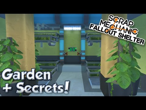 GARDEN & SECRET VENT ROOMS! - Scrap Mechanic Fallout Shelter Project [Ep.10]