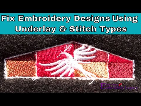 Underlay & Stitch Types For Better Machine Embroidery Designs - Embroidery Medic