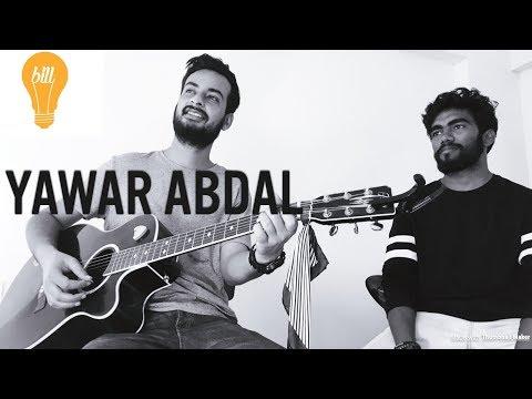 Lightbill Unplugged - Bedarde daadi by Yawar Abdal and Gunjan Sonwane