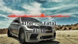 Alter. - Fatal