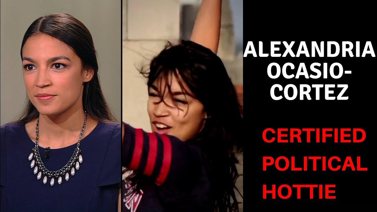 Alexandria Ocasio Cortez Is Hot Alexandria Ocasio Cortez