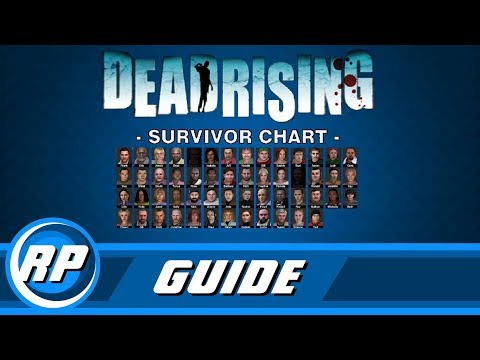Dead Rising All Survivors Guide Step by Step (Recommended Playing)