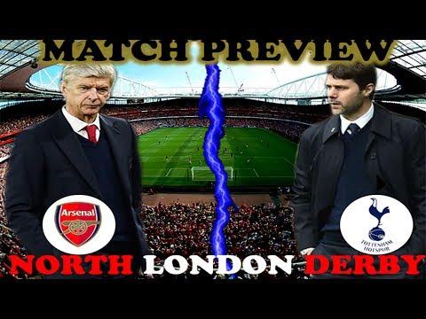 NORTH LONDON DERBY | Arsenal vs Spurs | Premier League 2017 | MATCH PREVIEW (AVITROOPS)