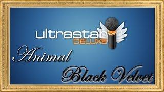 ULTRASTAR DELUXE Episode 1: Animal / Black Velvet