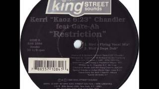 Kerri Chandler - Restriction (Bird