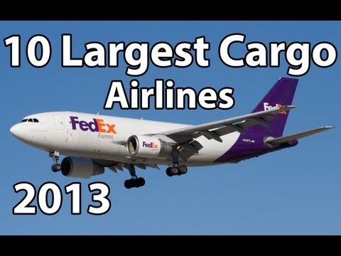 10 Largest Cargo Airlines - 2013